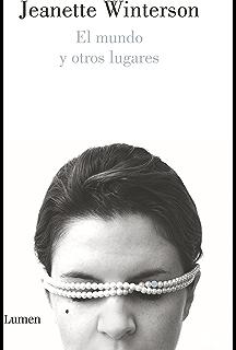 El mundo y otros lugares (Spanish Edition)