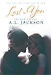 Lost to You (The Regret Series Book 1)