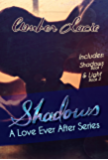 Shadows: A Love Ever After Series