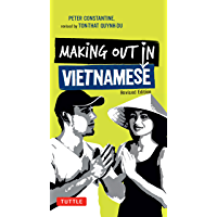 Making Out in Vietnamese: Revised Edition (Vietnamese Phrasebook) (Making Out Books)