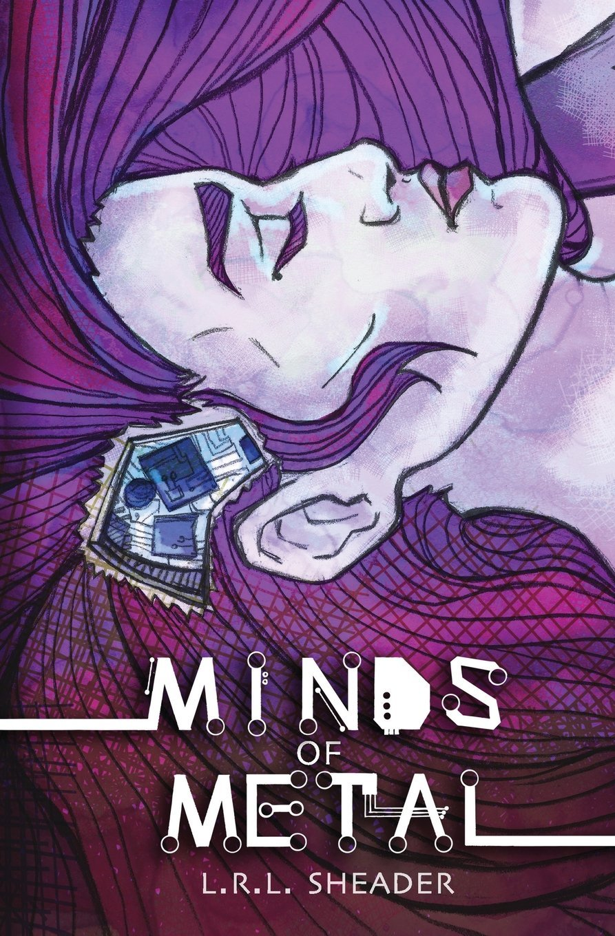 Download Minds of Metal: Book I of the Coyote and Raven Series (Volume 1) ebook