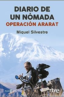 Diario de un nómada: Operación Ararat (Spanish Edition)
