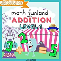 Math Funland with Addition: Level 1: Have Fun Learning Addition Sums 0-10! An Interactive Audio Learning Book for Kids…
