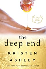 The Deep End: The Honey Series Kindle Edition