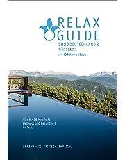 RELAX Guide 2020 Deutschland & NEU: Südtirol, kritisch getestet: alle Wellness- und Gesundheitshotels.: Top Rankings: Gourmet, Aufsteiger, Hotels in ... Hideaways GRATIS: eBook, iOS Foto Scan-App