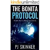 The Bonita Protocol: Classic Adventure Novel (Sam Harris Adventure Book 5)