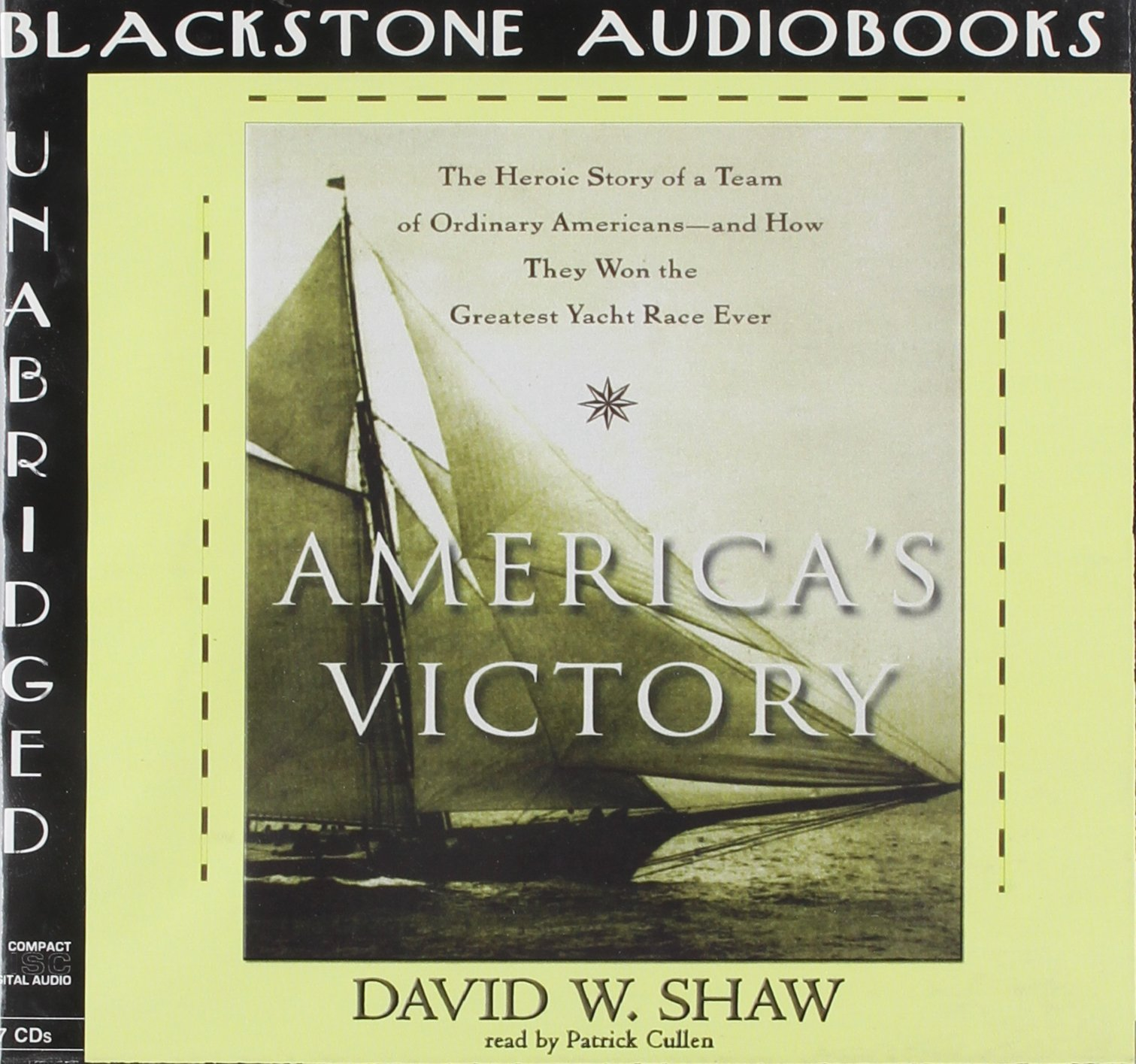 America's Victory: The Heroic Story of a Team of Ordinary Americans--And How They Won the Greatest Yacht Race Ever by Blackstone Audiobooks (Image #1)