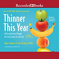 Thinner This Year: A Diet and Exercise Program for Living Strong, Fit, and Sexy
