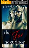 The Fae Next Door: Paranormal Romance (Love Next Door Series Book 1)