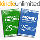Financial Management for Beginners: 2 Books in 1 - Personal Finance: 25 Rules To Manage Your Money And Assets Like Rich…