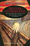 Deliver Us From Evil: Restoring the Soul in a