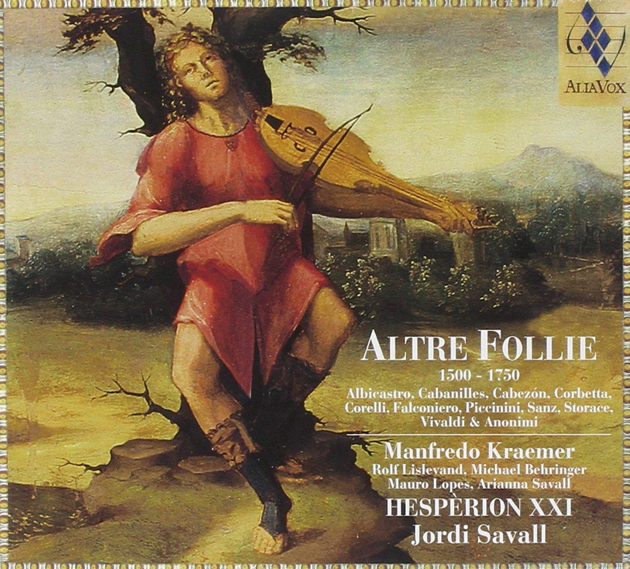 Altre Follie 1500-1750 by ALIA VOX