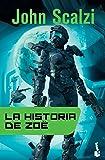 La historia de Zoë (Ciencia Ficción)