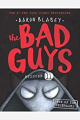 The Bad Guys Episode 11: Dawn of the Underlord Paperback