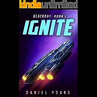 Ignite (Blackout Book 1)
