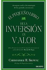 El pequeño libro de la inversión en valor: Averigua cuál es la estrategia de los grandes inversores (Spanish Edition) Kindle Edition
