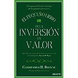 El pequeño libro de la inversión en valor: Averigua cuál es la estrategia de los grandes inversores (Sin colección) (Spanish