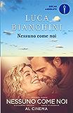 Nessuno come noi (Italian Edition)