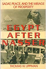Egypt After Nasser: Sadat, Peace, and the Mirage of Prosperity Hardcover