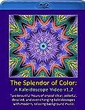 The Splendor of Color Kaleidoscope Video v1.2 (Hi-def Blu-ray Edition - NTSC)