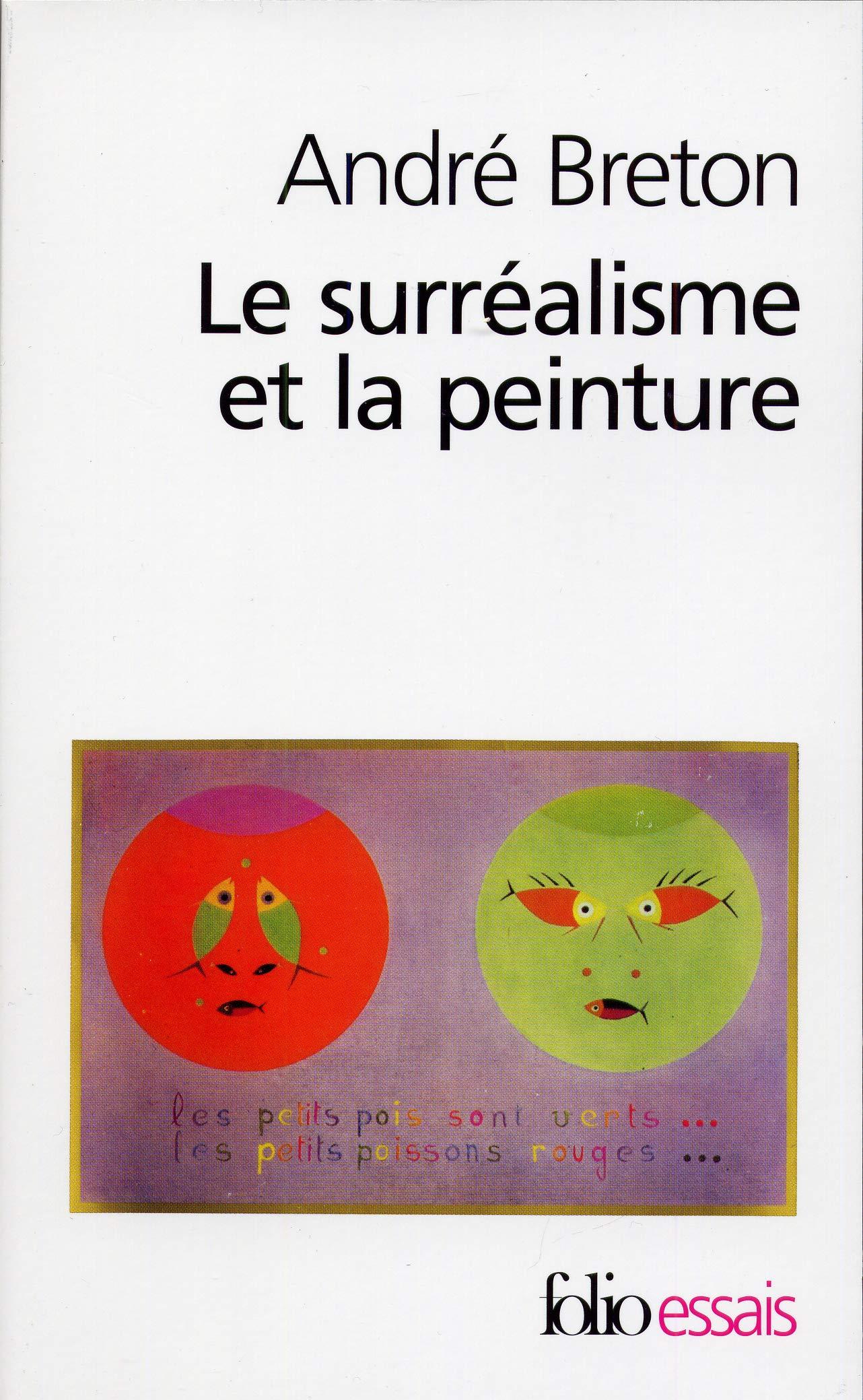 Surrealisme Et La Peinture Le Amazon Ca Breton Andre Books