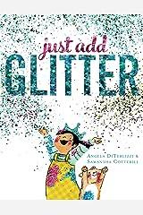 Just Add Glitter Hardcover