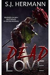 Dead Love Kindle Edition