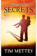 Secrets: The Hero Chronicles (Volume 1) Kindle Edition