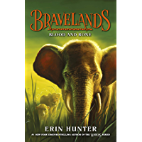 Bravelands: Blood and Bone (Bravelands, Book 3)