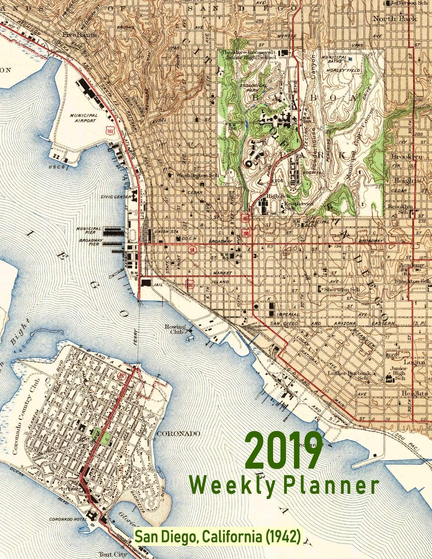 2019 Weekly Planner: San Diego, California (1942): Vintage Topo Map ...