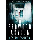 The Redwood Asylum: A Paranormal Horror