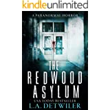 The Redwood Asylum: A Paranormal Horror