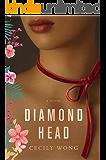 Diamond Head: A Novel