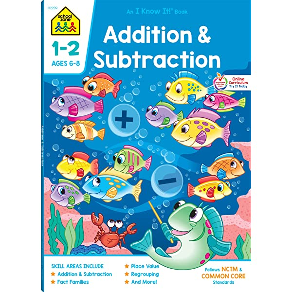 School Zone - Addition & Subtraction Workbook - 64 Pages, Ages 6 To 8, 1st  & 2nd Grade Math, Place Value, Regrouping, Fact Tables, And More (School  Zone I Know It! Workbook