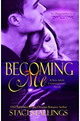 Becoming Me: A New Adult Contemporary Novel (The Imagination Series Book 1) Kindle Edition