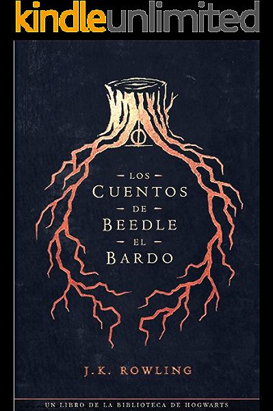 Los cuentos de Beedle el bardo (Un libro de la biblioteca de ...