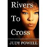 Rivers to Cross: Female Empowerment Book 1