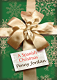 A Spanish Christmas (Mills & Boon M&B)