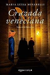 Cruzada veneciana (Misterios venecianos nº 4) (Spanish Edition) Kindle Edition