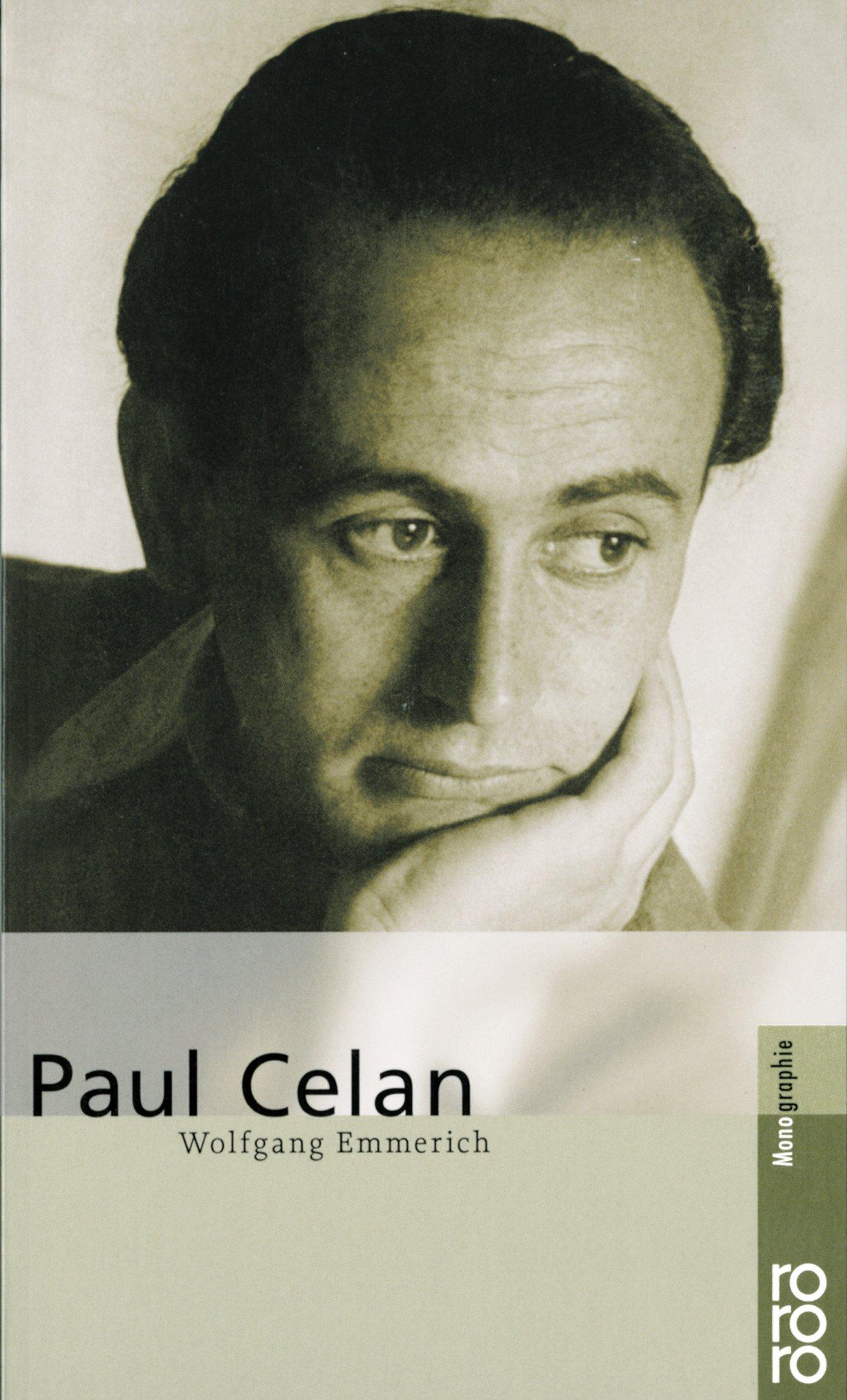 Paul Celan (Rowohlt Monographie) Taschenbuch – Illustriert, 1. April 1999 Wolfgang Emmerich Rowohlt Taschenbuch 3499503972 20th century