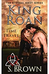 King Roan: Time Travel (The Eternal Knot Series) Kindle Edition