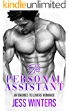 His Personal Assistant: An Enemies To Lovers Romance