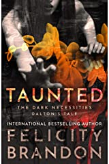 Taunted: The Dark Necessities—Dalton's Tale #2 Kindle Edition