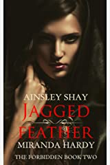 Jagged Feather (The Forbidden Book 2) Kindle Edition