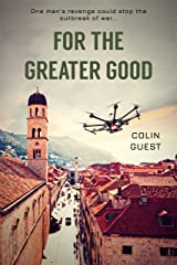 For The Greater Good: An Explosive Black Ops Short Story Kindle Edition