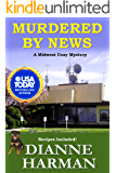 Murdered by News: A Midwest Cozy Mystery