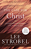 The Case for Christ: A Journalist's Personal Investigation of the Evidence for Jesus (Case for ... Series) (English Edition)