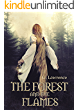 The Forest and The Flames (The Chronicles of Matilda, Lady of Flanders Book 2)