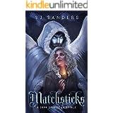 Matchsticks: A Dark Spirits Fairytale (Dark Spirits Fairytales)