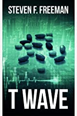 T Wave (The Blackwell Files Book 3) Kindle Edition